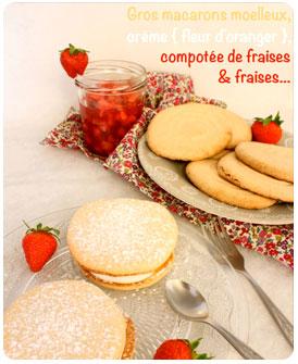 49-Gros macarons moelleux crème fleur oranger et compotee de fraises